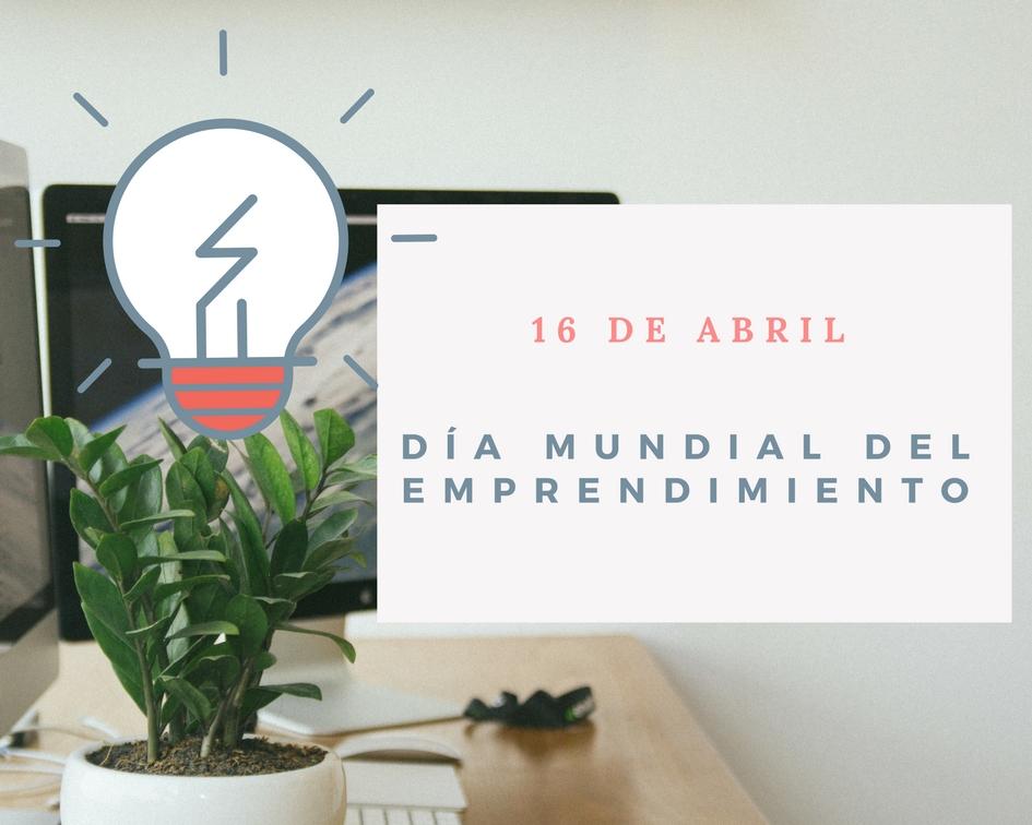 Día Mundial del Emprendimiento